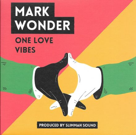 Mark Wonder - One Love Vibes / Slimmah Sound - Dub Vibrations (Roots Tribe) 7""